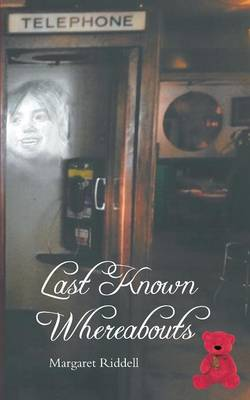 Last Known Whereabouts