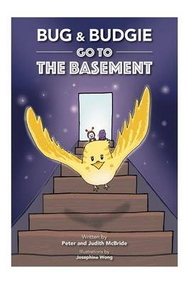 Bug and Budgie Go to the Basement