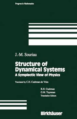 Structure of Dynamical Systems: A Symplectic View of Physics