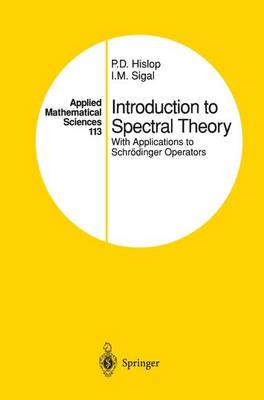 Introduction to Spectral Theory: With Applications to Schrodinger Operators