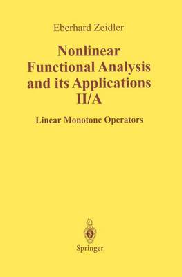 Nonlinear Functional Analysis and Its Applications: II/ A: Linear Monotone Operators