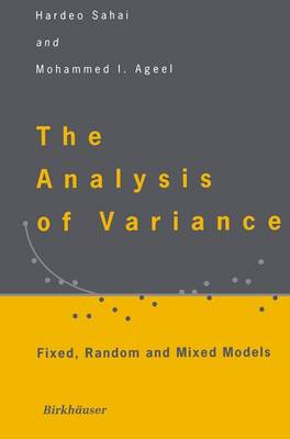 The Analysis of Variance: Fixed, Random and Mixed Models