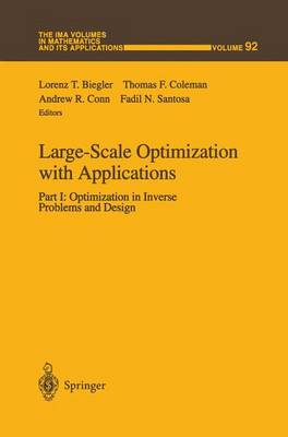 Large-Scale Optimization with Applications: Part I: Large-Scale Optimization with Applications Optimization in Inverse Problems and Design