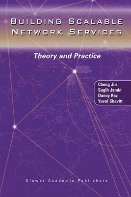 Building Scalable Network Services: Theory and Practice