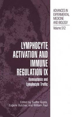 Lymphocyte Activation and Immune Regulation IX: Homeostasis and Lymphocyte Traffic