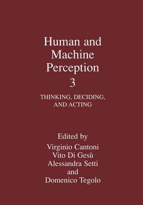 Human and Machine Perception 3: Thinking, Deciding, and Acting