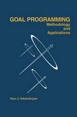 Goal Programming: Methodology and Applications: Methodology and Applications