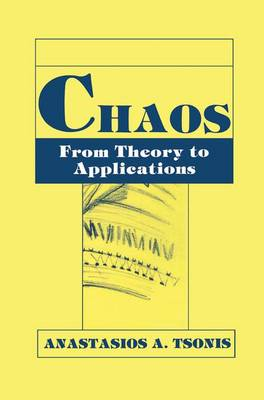 Chaos: From Theory to Applications