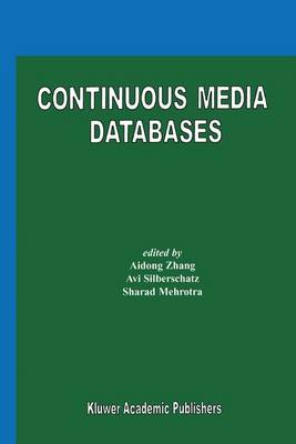 Continuous Media Databases