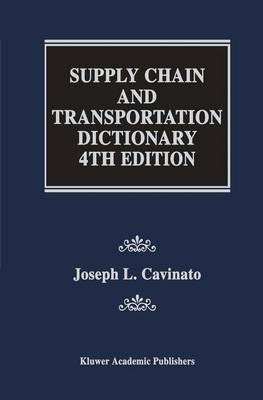 Supply Chain and Transportation Dictionary