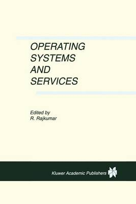 Operating Systems and Services