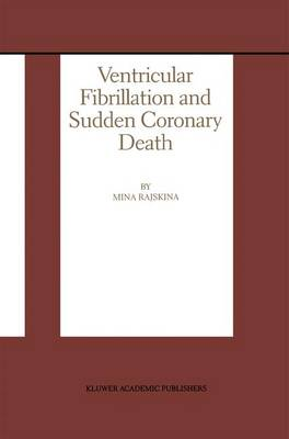 Ventricular Fibrillation and Sudden Coronary Death