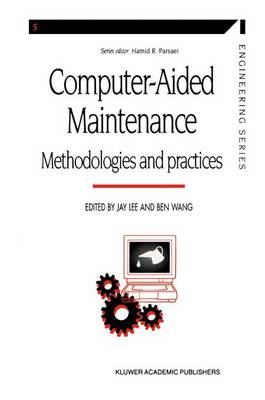 Computer-aided Maintenance: Methodologies and Practices