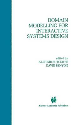 Domain Modelling for Interactive Systems Design