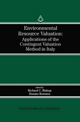 Environmental Resource Valuation: Applications of the Contingent Valuation Method in Italy