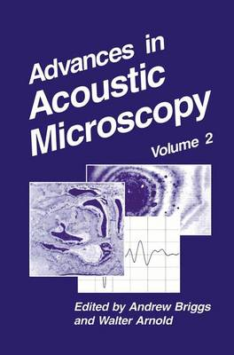 Advances in Acoustic Microscopy: Volume 2