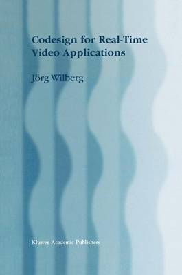 Codesign for Real-Time Video Applications