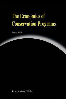 The Economics of Conservation Programs