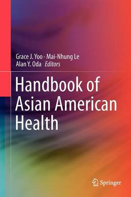 Handbook of Asian American Health