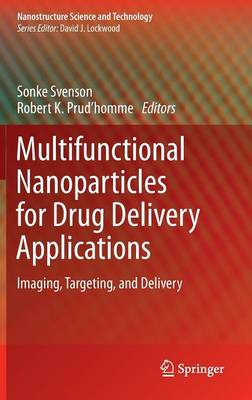 Multifunctional Nanoparticles for Drug Delivery Applications: Imaging, Targeting, and Delivery