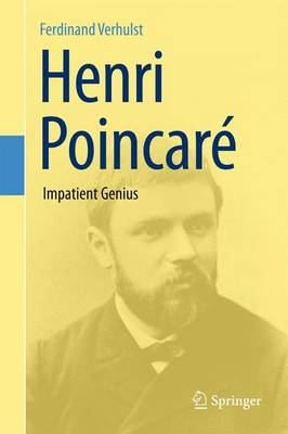 Henri Poincare: Impatient Genius