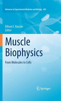Muscle Biophysics: From Molecules to Cells