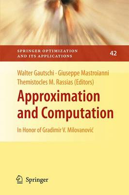 Approximation and Computation: In Honor of Gradimir V. Milovanovic