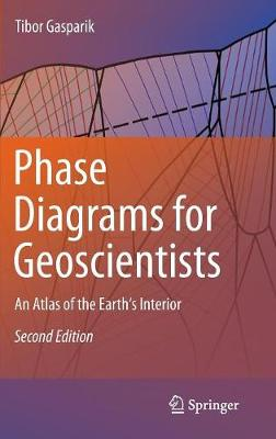 Phase Diagrams for Geoscientists: An Atlas of the Earth's Interior