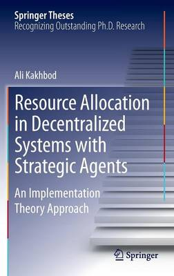 Resource Allocation in Decentralized Systems with Strategic Agents: An Implementation Theory Approach