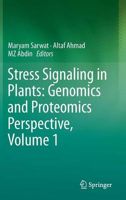 Stress Signaling in Plants: Genomics and Proteomics Perspective, Volume 1