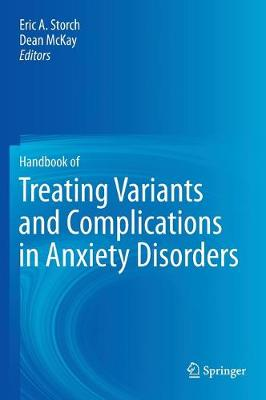 Handbook of Treating Variants and Complications in Anxiety Disorders