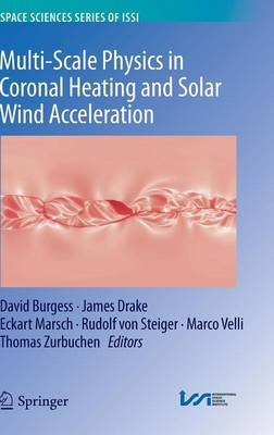 Multi-Scale Physics in Coronal Heating and Solar Wind Acceleration: From the Sun into the Inner Heliosphere