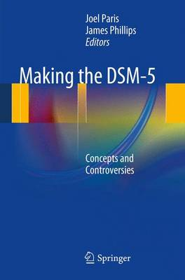 Making the DSM-5: Concepts and Controversies