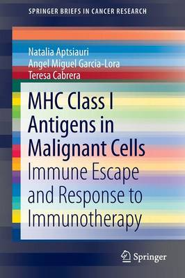 MHC Class I Antigens In Malignant Cells: Immune Escape And Response To Immunotherapy