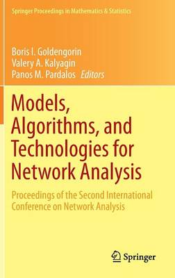 Models, Algorithms, and Technologies for Network Analysis: Proceedings of the Second International Conference on Network Analysis