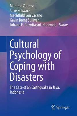 Cultural Psychology of Coping with Disasters: The Case of an Earthquake in Java, Indonesia