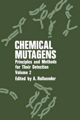 Chemical Mutagens: Principles and Methods for Their Detection: Volume 2