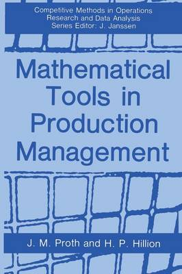 Mathematical Tools in Production Management