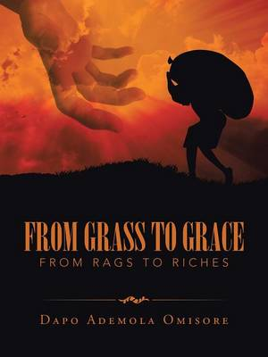 From Grass to Grace: From Rags to Riches