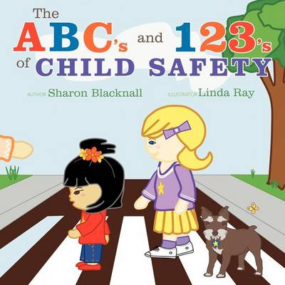 The ABC's and 123's of Child Safety