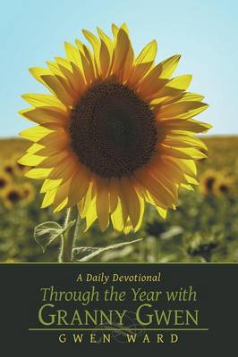 Through the Year with Granny Gwen: A Daily Devotional