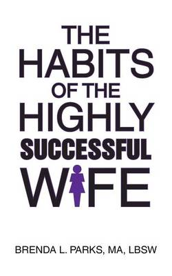 The Habits of the Highly Successful Wife