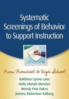 Systematic Screenings of Behavior to Support Instruction: From Preschool to High School