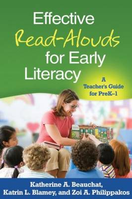 Effective Read-Alouds for Early Literacy: A Teacher's Guide for PreK-1