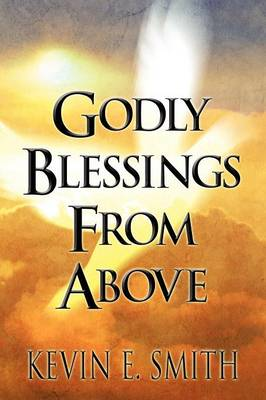 Godly Blessings from Above