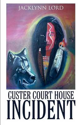 Custer Court House Incident