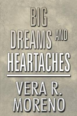 Big Dreams and Heartaches