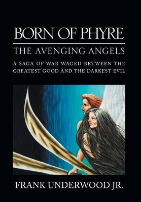 Born of Phyre: The Avenging Angels