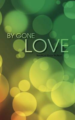 By Gone Love
