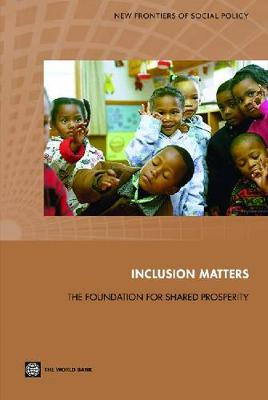 Inclusion Matters: The Foundation for Shared Prosperity